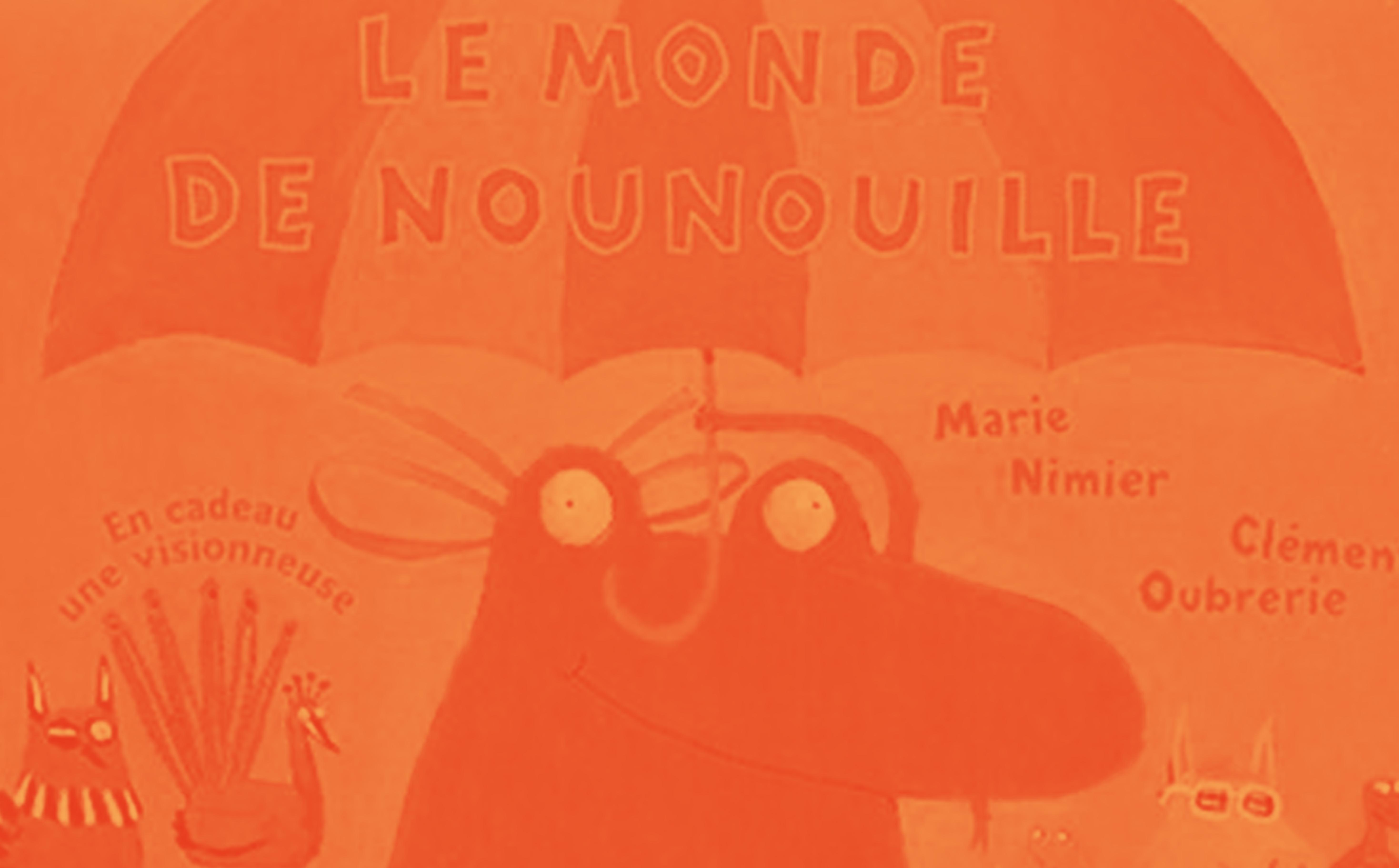 Le Monde </br> de Nounouille