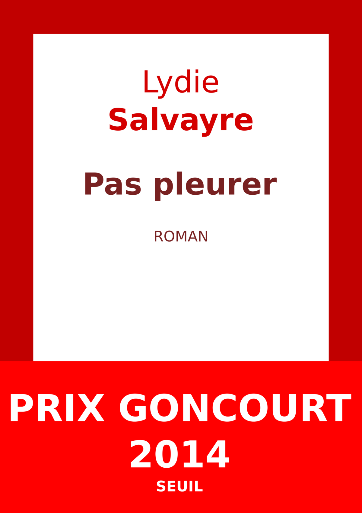 Lydie_Salvayre_-_Pas_pleurer
